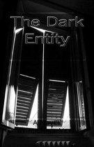 The Dark Entity
