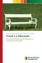 Freud E a Educacao