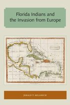 Florida Indians and the Invasion from Europe