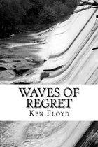 Waves of Regret