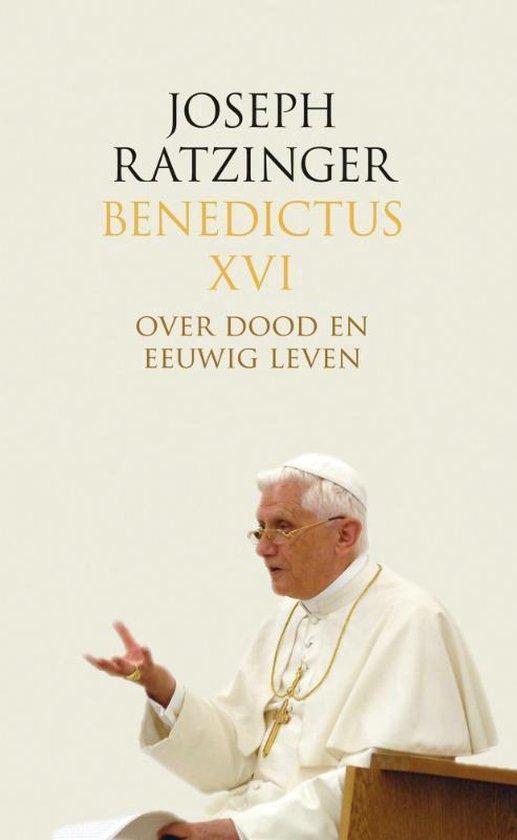 Over dood en eeuwig leven - Joseph Ratzinger | Fthsonline.com