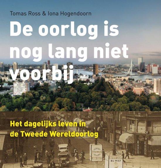 De oorlog is nog lang niet voorbij - Iona Hogendoorn pdf epub