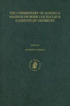 The Commentary of Albertus Magnus on Book I of Euclid's Elements of Geometry