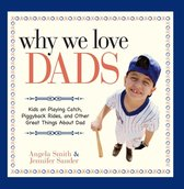 Why We Love Dads