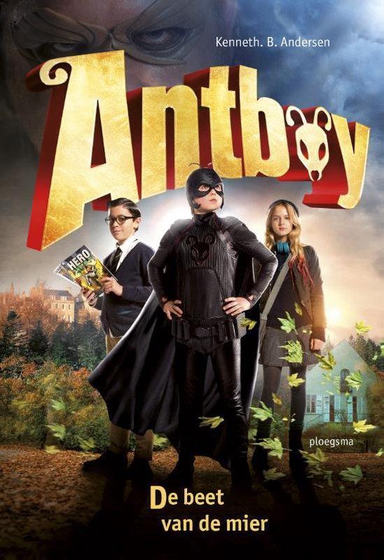 Antboy 1 - De beet van de mier - Kenneth Bogh Andersen |