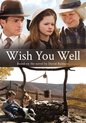 Movie - Wish You Well