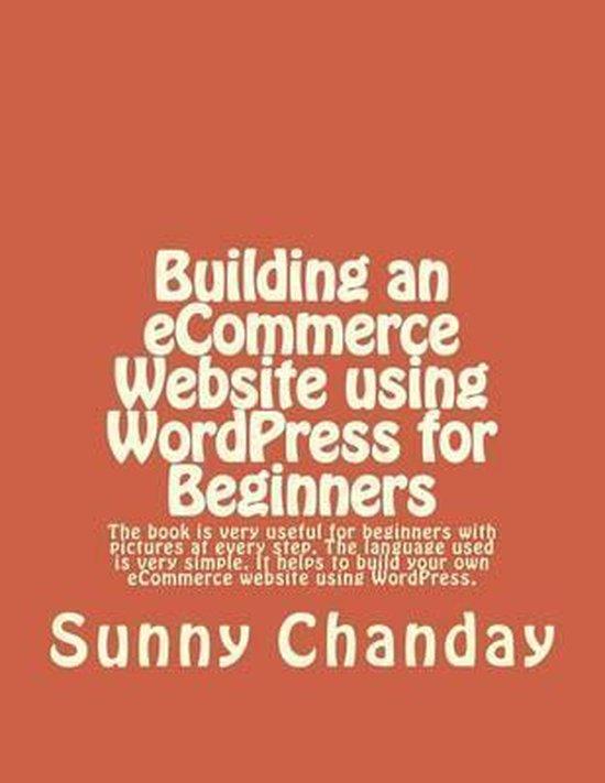 Building an Ecommerce Website Using Wordpress for Beginners