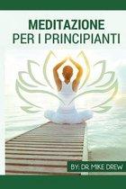 Meditazione Per Principianti