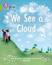 Boek cover We See A Cloud van June Crebbin