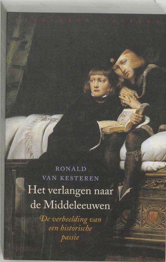 Het verlangen naar de Middeleeuwen - Ronald van Kesteren pdf epub