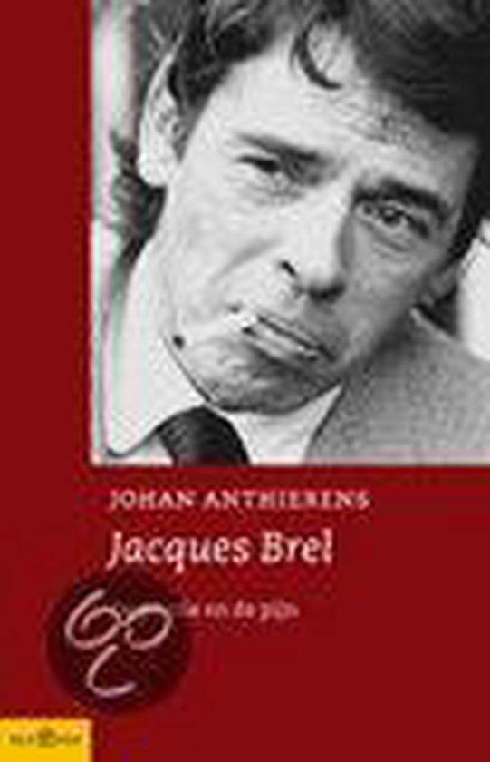 Jacques Brel - Johan Anthierens |