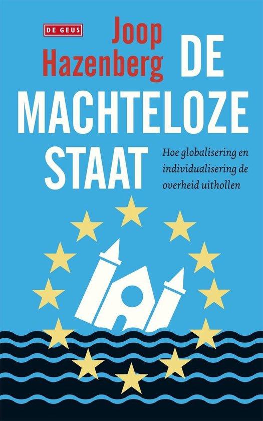 Machteloze staat - Joop Hazenberg  