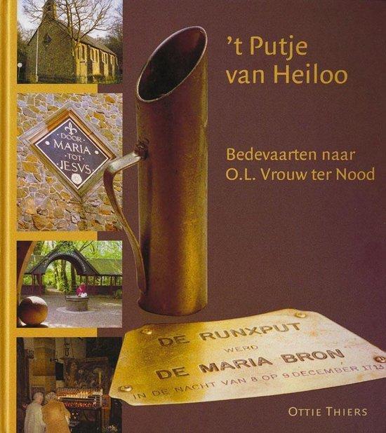 Cover van het boek ''t Putje van Heiloo / druk 1' van Ottie Thiers en  Thiers