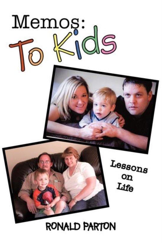 Memos: To Kids