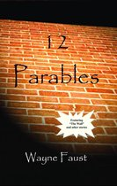 12 Parables