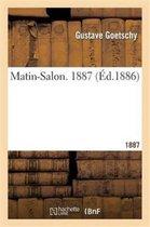 Matin-Salon. 1887