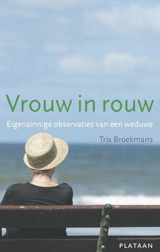 Vrouw in rouw - Trix Broekmans |