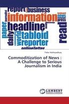 Commoditization of News