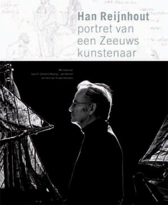 Han Reijnhout, portret van een Zeeuws kunstenaar - G.R. Gmelich Meijling -van Hemert pdf epub