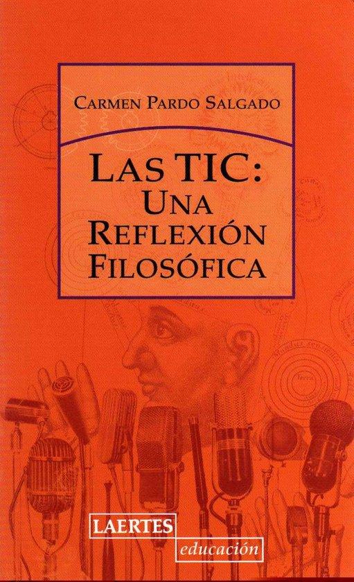 Las TIC: una reflexion filosofica