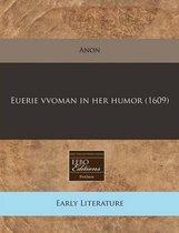 Euerie Vvoman in Her Humor (1609)