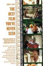 Best Film You've Never Seen