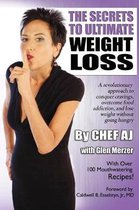 The Secrets to Ultimate Weight Loss