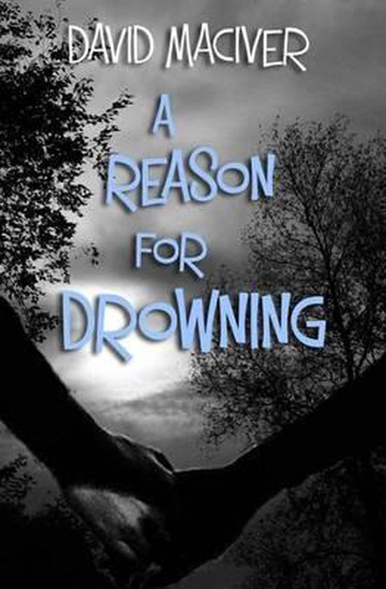 A Reason for Drowning
