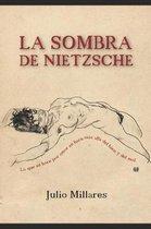 La sombra de Nietzsche