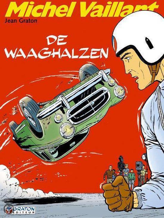 Michel Vaillant: 007 De waaghalzen