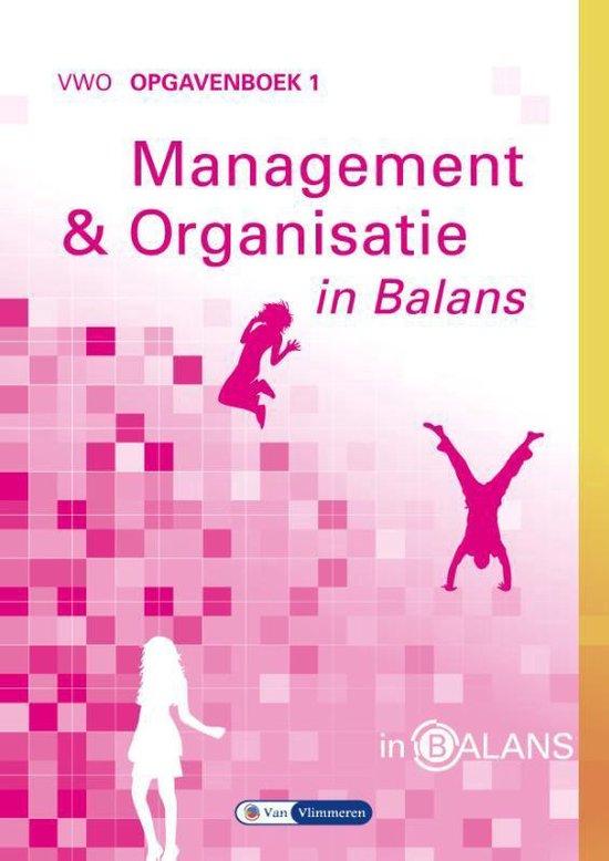 Management en Organisatie in Balans Vwo Opgavenboek 1 - Sarina van Vlimmeren pdf epub