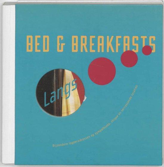 Langs... Bed & Breakfasts - Tineke Zwijgers  