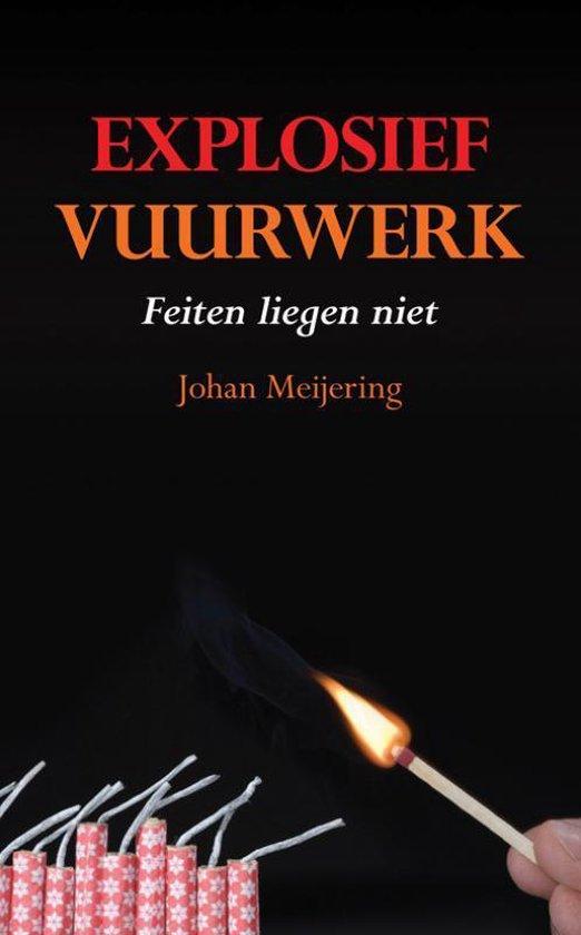 Explosief Vuurwerk - Jan Meijering  