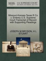 Missouri-Kansas-Texas R Co V. Embrey U.S. Supreme Court Transcript of Record with Supporting Pleadings