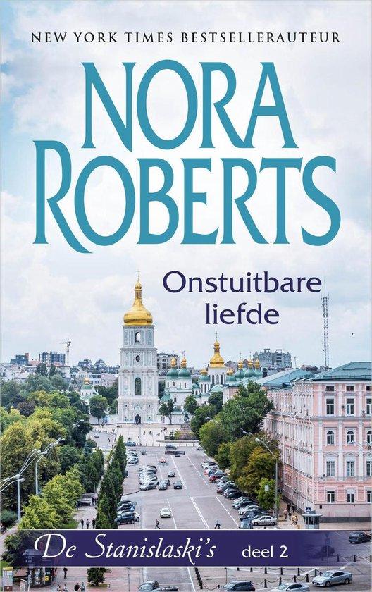 Nora Roberts - Onstuitbare liefde - Nora Roberts |
