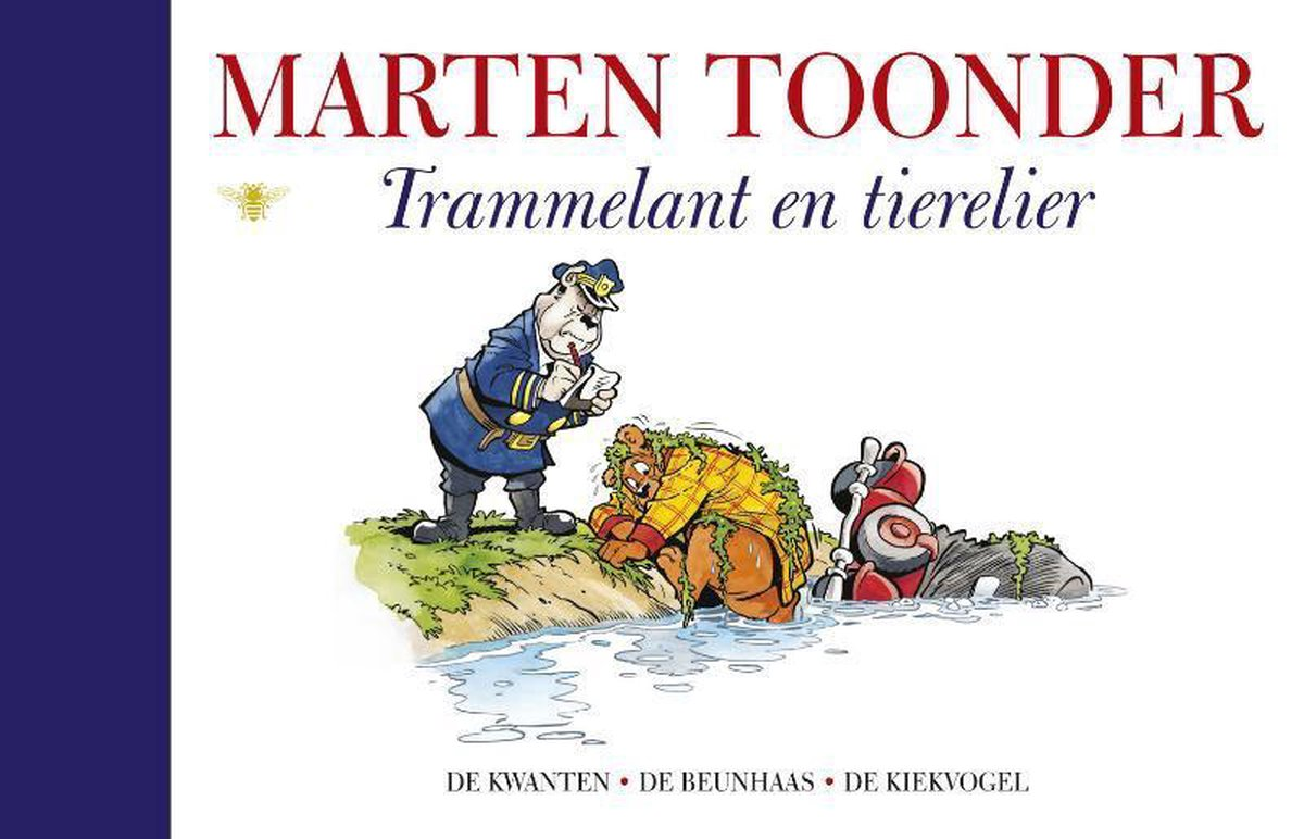 Alle verhalen van Olivier B. Bommel en Tom Poes 24 -   Trammelant en tierelier - Marten Toonder