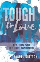 Tough to Love