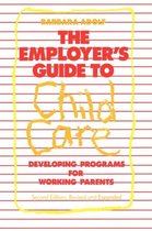 The Employer's Guide to Child Care