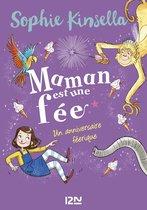 Omslag Maman est une fée - tome 02 : Un anniversaire féérique