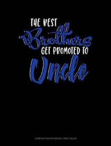 The Best Brother Get Promoted to Uncle