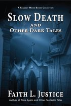 Omslag Slow Death and Other Dark Tales