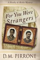 For You Were Strangers