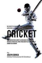 Des Recettes Maison de Barres de Proteines Pour Accelerer Le Developpement Musculaire Au Cricket