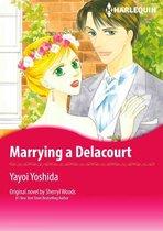 MARRYING A DELACOURT
