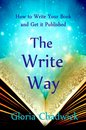 How to Write Your Book and Get it Published The Write Way