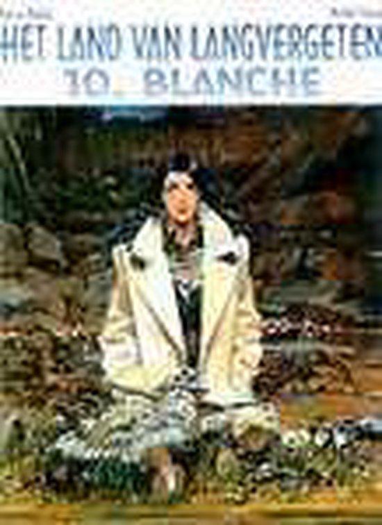 Land van langvergeten hc10. blanche - Makyo | Fthsonline.com