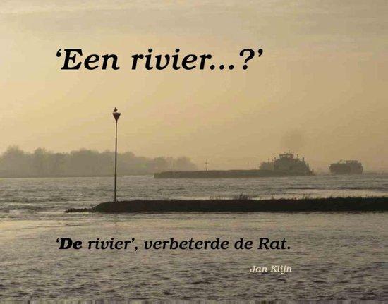 Een rivier - Jan Klijn |