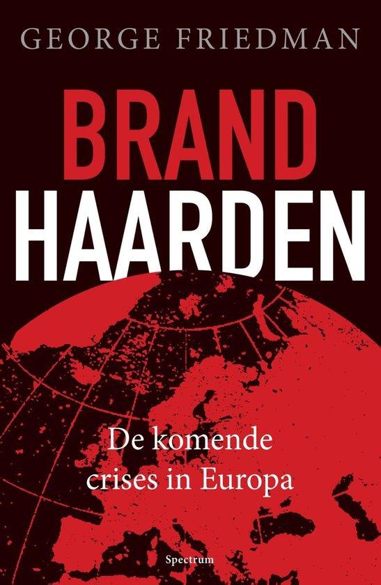 Brandhaarden - George Friedman  