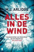 Helen Grace Korte Verhalen 1 - Alles in de wind