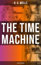 THE TIME MACHINE (A Sci-Fi Classic)